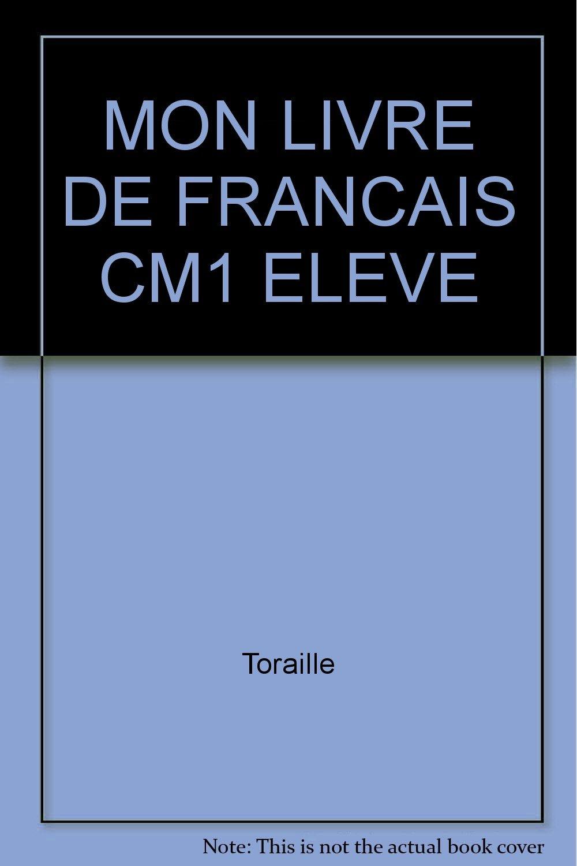Mon Livre De Francais Cm1 Eleve Amazon Co Uk Raymond