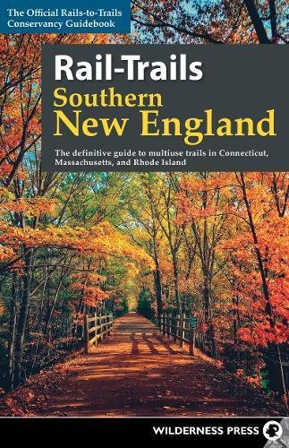 Cape Cod Rails - Rail-Trails Southern New England: The Definitive Guide to Multiuse Trails in Connecticut, Massachusetts, and Rhode Island