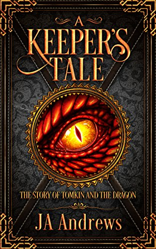 A Keeper's Tale: The Story of Tomkin and the Dragon cover