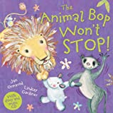 The Animal Bop Won't Stop! [With CD (Audio)] (Jan Ormerod's Musical CDs and Books)
