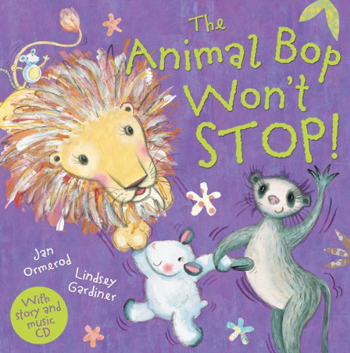 The Animal Bop Won't Stop: Music CD Enclosed (Jan Ormerod's Musical CDs and Books) ebook