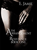 The Arrangement (Resistance Book 1)