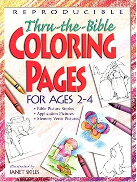 Thru-The-Bible Coloring Pages For Ages 2-4 (Teacher Training Series):  Skiles, Janet: 9780784709702: Amazon.com: Books