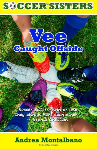 Vee Caught Offside (Soccer Sisters) (Volume 2)