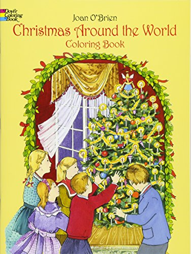Christmas Around the World Coloring Book (Dover Holiday Coloring Book) (World Christmas The Around Printables)