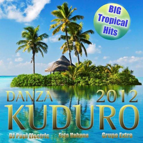 Danza Kuduro 2012
