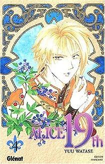 Alice 19th, Tome 4 par Watase