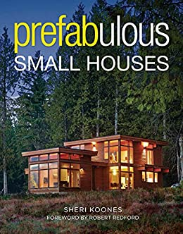 Amazon Com Prefabulous Small Houses Ebook Kindle Store
