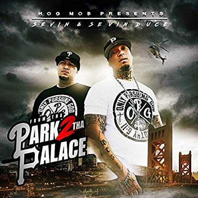 From the Park to the Palace by Hog Mob Muzik