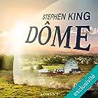 Dôme 1   Livre audio Auteur(s) : Stephen King Narrateur(s) : François Montagut