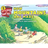 How Mountains Are Made (Let's-Read-and-Find-Out Science 2)