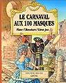 Le Carnaval aux 100 masques (livre-jeu) par Pietri