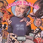 Complaints & Grievances | George Carlin