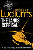 Robert Ludlum's The Janus Reprisal (Covert-One Book 9)