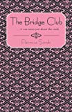 The Bridge Club, Patricia Sands, 1450241352