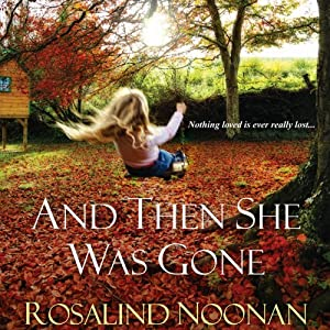 And Then She Was Gone Audiobook
