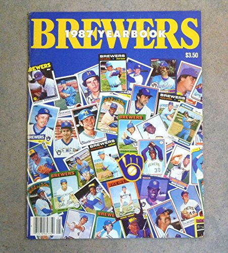 Yearbook Near Mint (MILWAUKEE BREWERS BASEBALL YEARBOOK - 1987 - NEAR MINT)