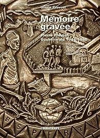 Les médailles de camaraderie de Buchenwald par Gisèle Provost