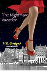 The Nightmare Vacation Kindle Edition