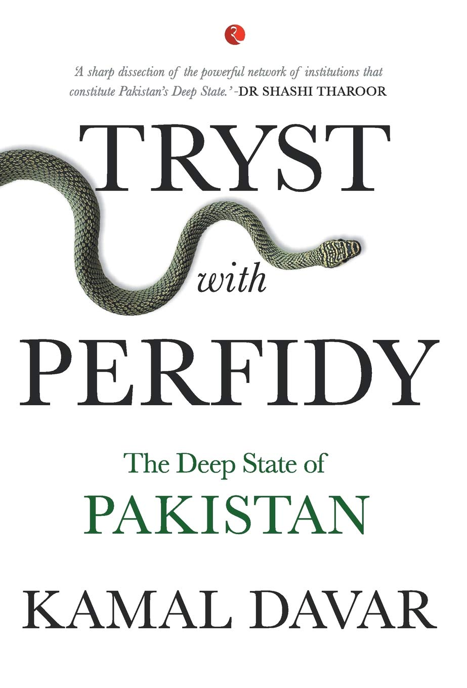 Buy Tryst with Perfidy: The Deep State of Pakistan Book