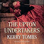 The Upton Undertakers | Kerry Tombs