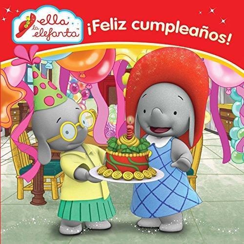 Ella la elefanta, primeras lecturas 2. ¡Feliz cumpleaños ...