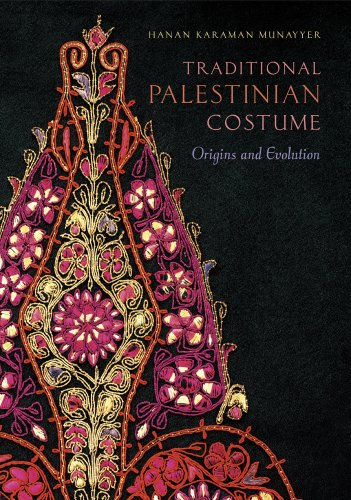 Traditional Palestinian Costume: Origins and Evolution -