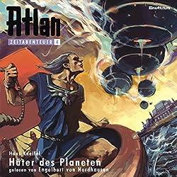 Hüter des Planeten (Atlan Zeitabenteuer 4)