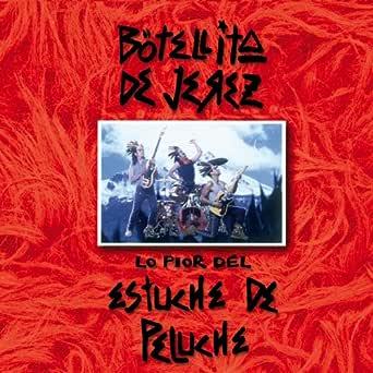 Lo Pior Del Estuche De Peluche de Botellita De Jerez en Amazon Music - Amazon.es