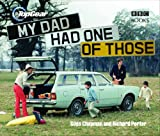 Top Gear - My Dad Had One of Those, Giles Chapman and Richard Porter, 0563539194