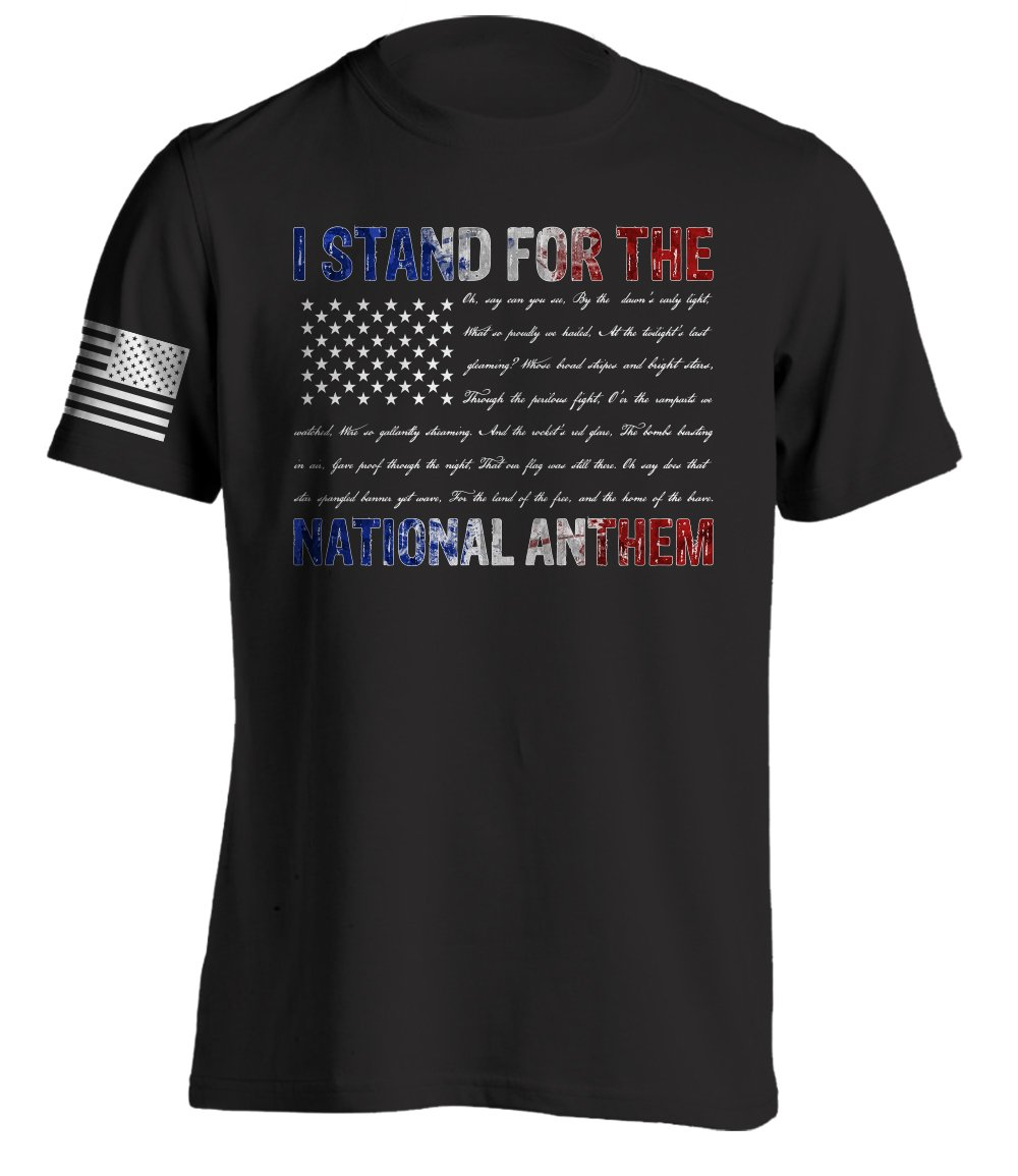 Bang Bang Apparel Men's I Stand For The National Anthem T-Shirt With Anthem Written As The Stripes