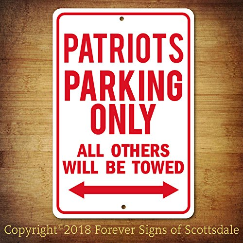 New England Patriots NFL Football Team Parking Only All Others Towed Man Cave Novelty Garage Aluminum Sign ()