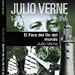 El faro del fin del mundo II [The Lighthouse at the End of the World II] | Julio Verne