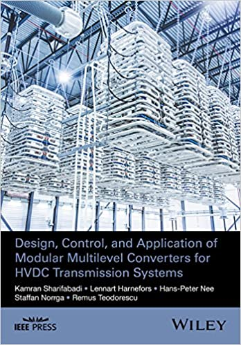 Design, Control, and Application of Modular Multilevel Converters for HVDC Transmission Systems Wiley - IEEE: Amazon.es: Kamran Sharifabadi, ...
