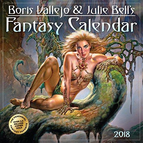 Boris Vallejo & Jullie Bell's Fantasy Calendar 2018 [12'' x 12'' Inches]