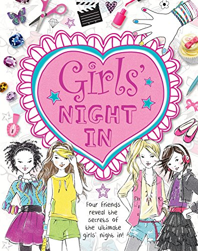 Girls' Night In: Four friends reveal the secrets of the ultimate girls' night in! -