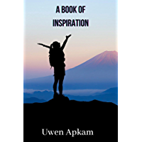 A Book Of Inspiration: The Perspective That Can Change Your Life...And Maybe the World (English Edition)