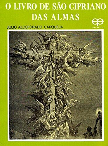 O Livro de São Cipriano das Almas