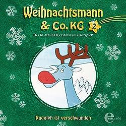 Rudolph ist verschwunden (Weihnachtsmann & Co. KG 2)