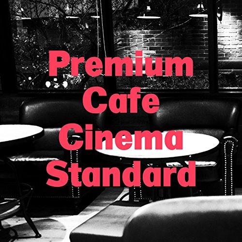Premium Cafe Cinema Standard (Premium Cinema)