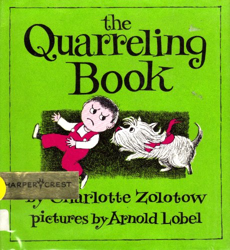 0060269766 - Charlotte Zolotow: The Quarreling Book (Harper Trophy Picture Book) - Buch