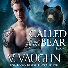 Called by the Bear: Book 1 Audiobook by V. Vaughn Narrated by Erin deWard