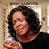Unstoppable by Mary Hampton