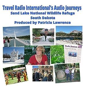 Sand Lake National Wildlife Refuge Radio/TV Program