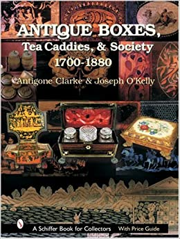 ?BEST? Antique Boxes, Tea Caddies, & Society: 1700-1880 (Schiffer Book For Collectors With Price Guide). current Kansas GROWMARK Street changing Precio marques