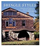 shingle style homes Shingle Styles. Innovation and tradition in American architecture, 1874 to 1982