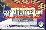 img - for Cadd Jumpstart AutoCAD 14/2000 for Architects book / textbook / text book