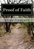 Proof of Faith, Elias Vasquez, 146098613X