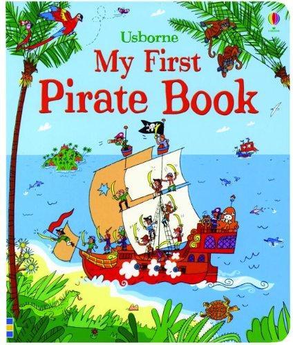 My First Pirate Book (My First Book)