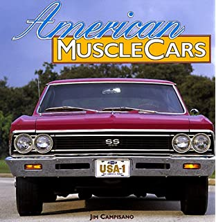 American Muscle Cars William G Holder Phillip Kunz